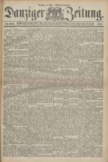 Danziger Zeitung. 1875, № 9212 (9 Juli) - (Abend-Ausgabe.)