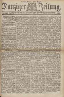Danziger Zeitung. 1875, № 9246 (29 Juli) - (Abend-Ausgabe.)