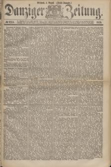Danziger Zeitung. 1875, № 9256 (4 August) - (Abend-Ausgabe.) + dod.
