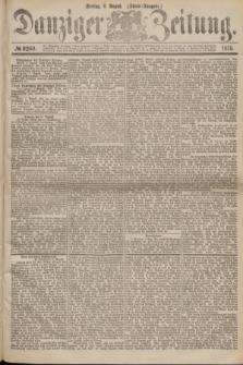 Danziger Zeitung. 1875, № 9260 (6 August) - (Abend-Ausgabe.)