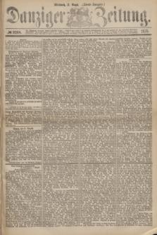 Danziger Zeitung. 1875, № 9268 (11 August) - (Abend-Ausgabe.)