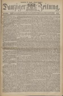 Danziger Zeitung. 1875, № 9298 (28 August) - (Abend-Ausgabe.) + dod.