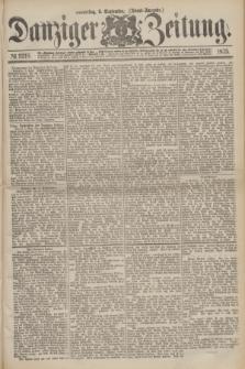 Danziger Zeitung. 1875, № 9318 (9 September) - (Abend-Ausgabe.)