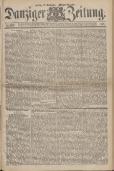 Danziger Zeitung. 1875, № 9319 (10 September) - (Morgen-Ausgabe.)