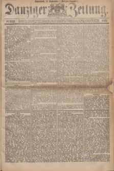 Danziger Zeitung. 1875, № 9321 (11 September) - (Morgen-Ausgabe.)