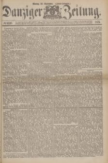 Danziger Zeitung. 1875, № 9336 (20 September) - (Abend-Ausgabe.) + dod.