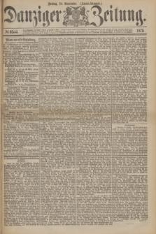 Danziger Zeitung. 1875, № 9344 (24 September) - (Abend-Ausgabe.)