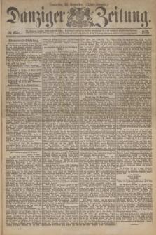 Danziger Zeitung. 1875, № 9354 (30 September) - (Abend-Ausgabe.)