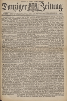 Danziger Zeitung. 1875, № 9366 (7 October) - (Abend-Ausgabe.) + dod.