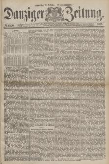 Danziger Zeitung. 1875, № 9390 (21 October) - (Abend-Ausgabe.) + dod.