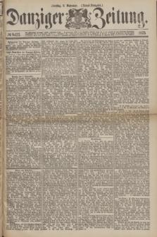 Danziger Zeitung. 1875, № 9422 (9 November) - (Abend=Ausgabe.)