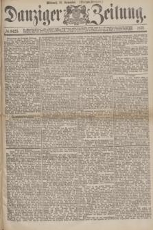 Danziger Zeitung. 1875, № 9423 (10 November) - (Morgen=Ausgabe.)
