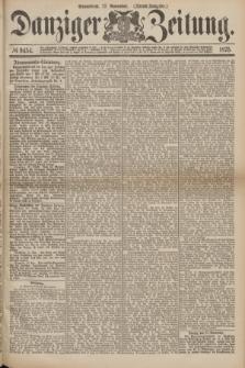 Danziger Zeitung. 1875, № 9454 (27 November) - (Abend-Ausgabe.) + dod.