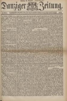 Danziger Zeitung. 1875, № 9455 (28 November) - (Abend-Ausgabe.)