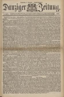 Danziger Zeitung. 1875, № 9474 (9 Dezember) - (Abend-Ausgabe.) + dod.