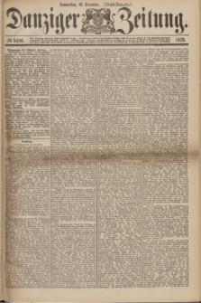 Danziger Zeitung. 1875, № 9486 (16 Dezember) - (Abend-Ausgabe.) + dod.