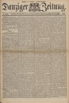 Danziger Zeitung. 1875, № 9492 (20 Dezember) - (Abend-Ausgabe.)