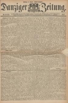 Danziger Zeitung. 1877, № 10132 (8 Januar) - (Abend=Ausgabe.) + dod.