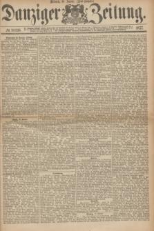 Danziger Zeitung. 1877, № 10136 (10 Januar) - (Abend=Ausgabe.)