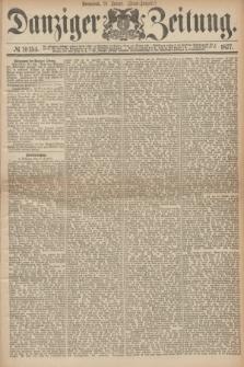 Danziger Zeitung. 1877, № 10154 (21 Januar) - (Abend=Ausgabe.) + dod.
