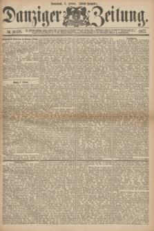 Danziger Zeitung. 1877, № 10178 (3 Februar) - (Abend=Ausgabe.) + dod.
