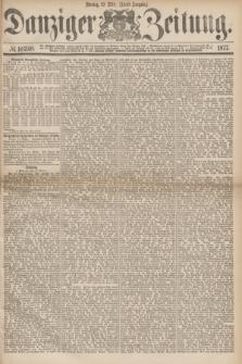 Danziger Zeitung. 1877, № 10240 (12 März) - (Abend=Ausgabe.) + dod.