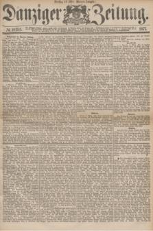 Danziger Zeitung. 1877, № 10241 (13 März) - (Morgen=Ausgabe.)