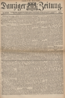 Danziger Zeitung. 1877, № 10249 (17 März) - (Morgen=Ausgabe.)