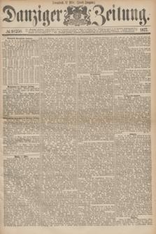 Danziger Zeitung. 1877, № 10250 (17 März) - (Abend=Ausgabe.) + dod.