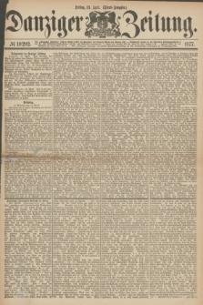 Danziger Zeitung. 1877, № 10292 (13 April) - (Abend=Ausgabe.) + dod.