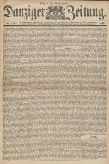 Danziger Zeitung. 1877, № 10297 (17 April) - (Morgen=Ausgabe.)