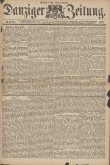 Danziger Zeitung. 1877, № 10321 (2 Mai) - (Morgen=Ausgabe.)