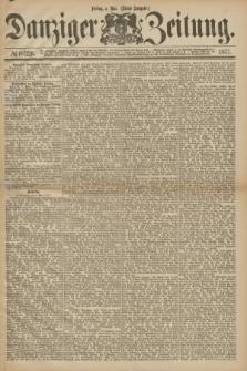 Danziger Zeitung. 1877, № 10326 (4 Mai) - (Abend=Ausgabe.)