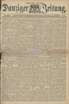 Danziger Zeitung. 1877, № 10352 (22 Mai) - (Abend=Ausgabe.) + dod.