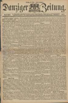 Danziger Zeitung. 1877, № 10364 (29 Mai) - (Abend=Ausgabe.)