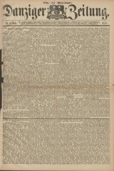 Danziger Zeitung. 1877, № 10369 (1 Juni) - (Morgen=Ausgabe.)