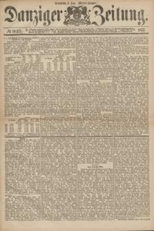 Danziger Zeitung. 1877, № 10371 (2 Juni) - (Morgen=Ausgabe.)