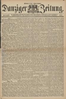 Danziger Zeitung. 1877, № 10378 (6 Juni) - (Abend=Ausgabe.)