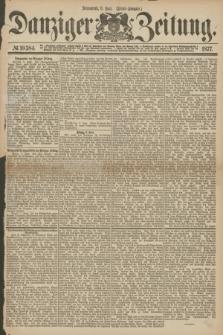 Danziger Zeitung. 1877, № 10384 (9 Juni) - (Abend=Ausgabe.)