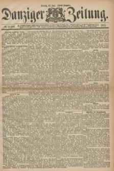 Danziger Zeitung. 1877, № 10388 (12 Juni) - (Abend=Ausgabe.)