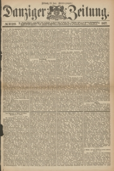 Danziger Zeitung. 1877, № 10389 (13 Juni) - (Morgen=Ausgabe.)