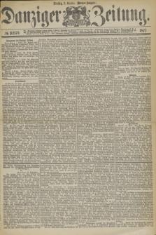 Danziger Zeitung. 1877, № 10579 (2 October) - (Morgen=Ausgabe.)