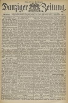 Danziger Zeitung. 1877, № 10580 (2 October) - (Abend=Ausgabe.)