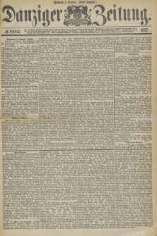 Danziger Zeitung. 1877, № 10582 (3 October) - (Abend=Ausgabe.)