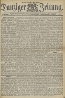 Danziger Zeitung. 1877, № 10584 (4 October) - (Abend=Ausgabe.) + dod.