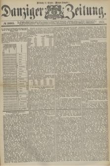 Danziger Zeitung. 1877, № 10605 (17 October) - (Morgen=Ausgabe.)