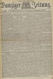 Danziger Zeitung. 1877, № 10622 (26 October) - (Abend=Ausgabe.)