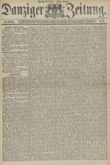 Danziger Zeitung. 1877, № 10626 (29 October) - (Abend=Ausgabe.) + dod.