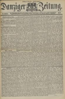 Danziger Zeitung. 1877, № 10634 (2 November) - (Abend=Ausgabe.) + dod.