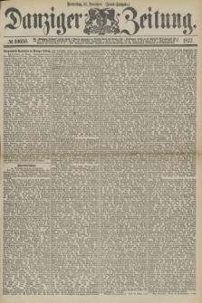 Danziger Zeitung. 1877, № 10656 (15 November) - (Abend=Ausgabe.) + dod.